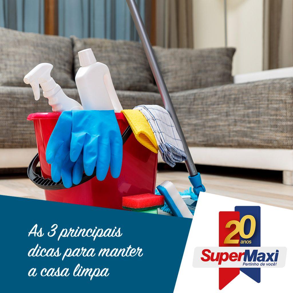 As 3 principais dicas para manter a casa limpa