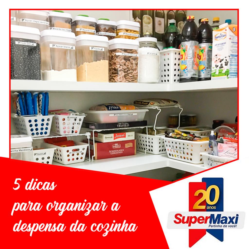 5 dicas para organizar a despensa da cozinha