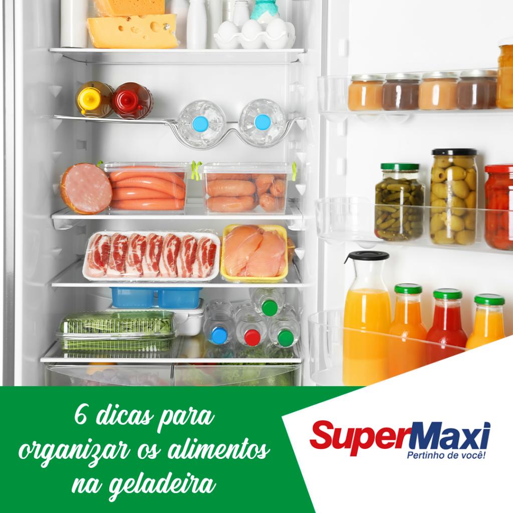 6 dicas para organizar os alimentos na geladeira